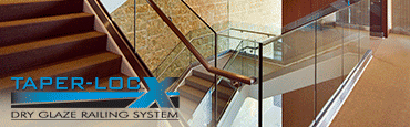 TAPER-LOC® Glass Railing System